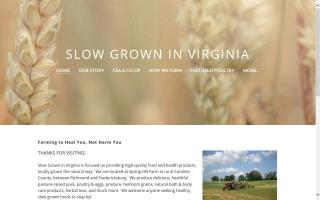 Slow Grown In Virginia